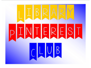 Library Pinterest Club
